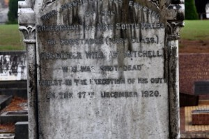 This monument was erected by the Government of New South Wales to Constable [First Class] Frederick William Mitchell who was shot dead whilst in the execution of his duty on the 17th December 1920.
