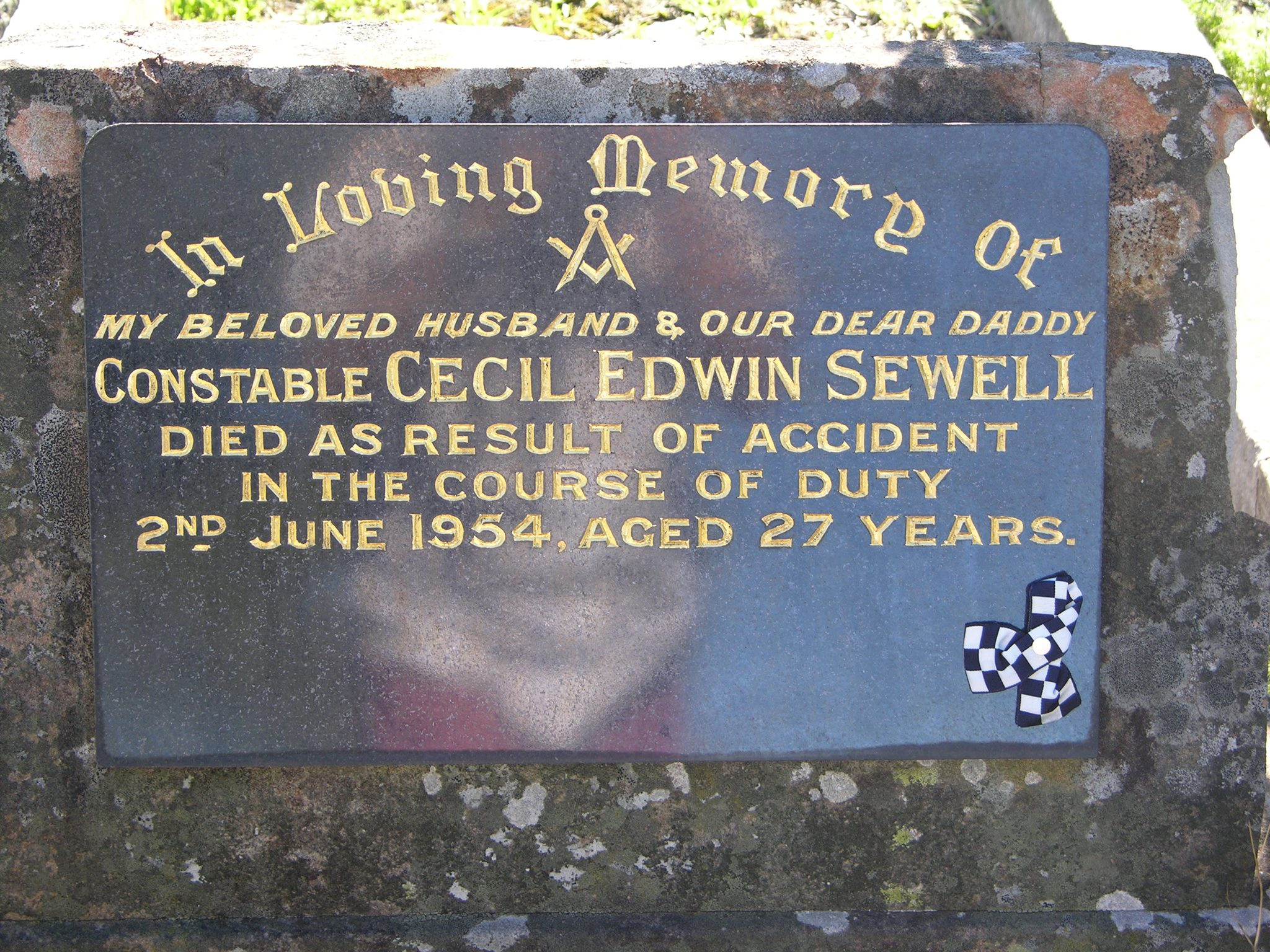 In Loving Memory of my beloved Husband & our dear Daddy. Constable Cecil Edwin SEWELL died as result of accident in the course of duty. 2nd June 1954. Aged 27 years.