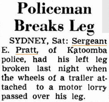 Sgt Edwin PRATT - Katoomba Police, NSW - Broken leg - 1948