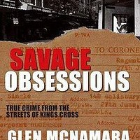 Savage Obsessions by Glen McNamara. New Holland, $29.95.