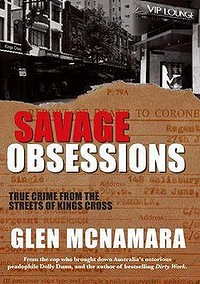 Savage Obsessions by Glen McNamara. New Holland, $29.95.