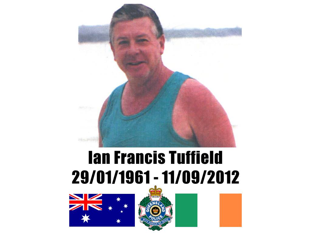 Ian Francis TUFFIELD - QPOL - Died 11 Sep 2012