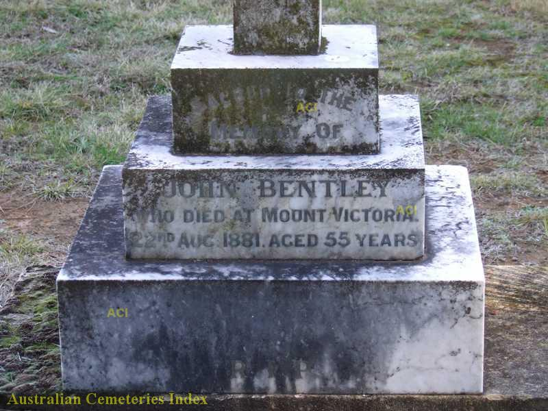 Sacred to the memory of John Bentley who died at Mount Victoria. 22nd August 1881. Aged 55 years.