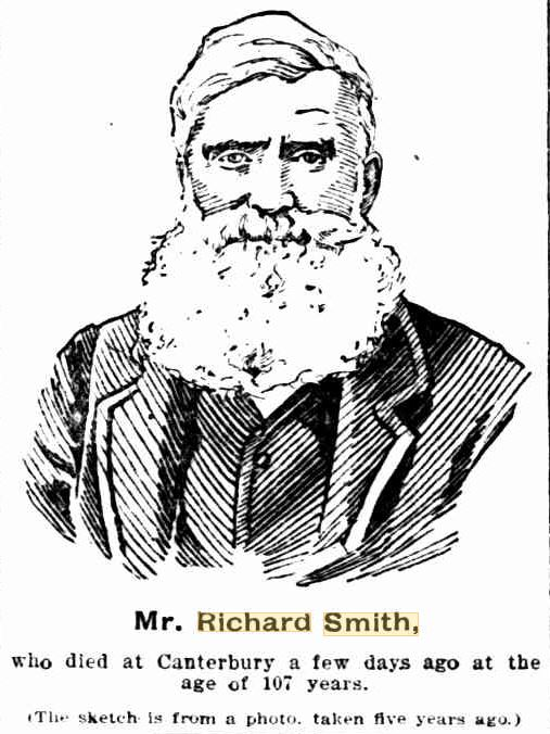 Mr. Richard Smith, who died at Canterbury a few days ago at the age of 107 years. ( The sketch is from a photo taken five years ago )