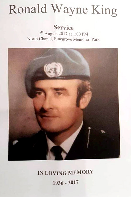 Ronald Wayne King Service 7th August 2017 at 1pm. North Chapel, Pinegrove Memorial Park. In Loving Memory. 1936 - 2017