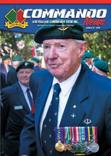 "FRONT COVER: VALE WO2 Ken ""Bluey"" Curran, OAM. JP. 2nd/11th Commando Squadron WW2 & 1 Commando Company 9th of September 1925 - 26th of June 2019"